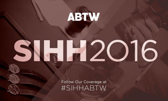 Follow aBlogtoWatch At The SIHH 2016 Watch Show January 18-22 With #SIHHABTW Shows & Events